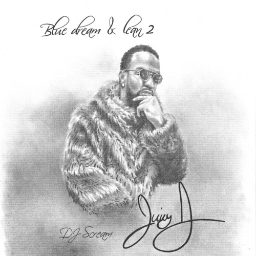 Juicy J - Blue Dream And Lean 2 (Mixtape Download)