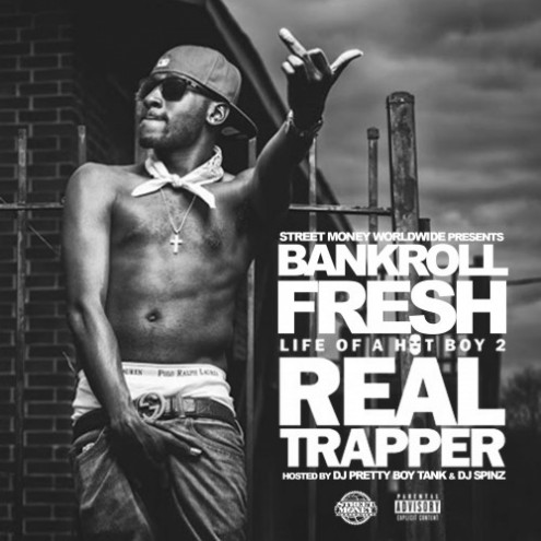 Bankroll Fresh - Life Of A Hot Boy 2 (Mixtape Download)